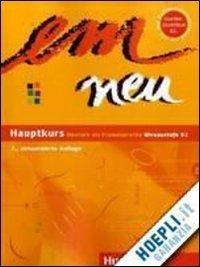 Em Neu: Em Neu Hauptkurs Kursbuch  by  Michaela Perlmann-Balme