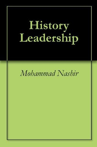 History Leadership Mohammad Nashir