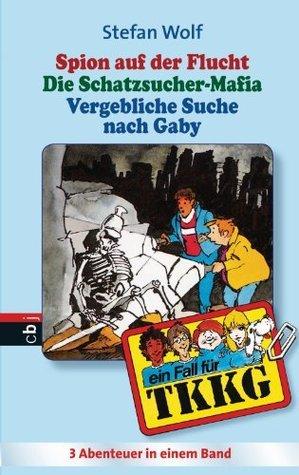 TKKG Sammelband 15  by  Stefan Wolf