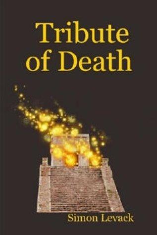 Tribute of Death Simon Levack