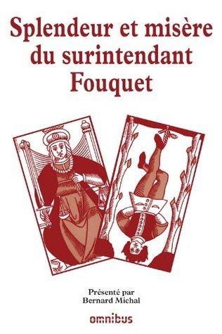 Splendeur et misère du surintendant Fouquet  by  Collectif