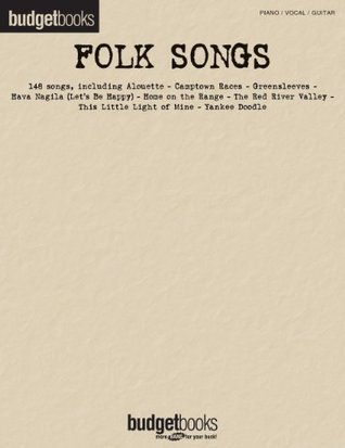 Folk Songs: Budget Books  by  Hal Leonard Publishing Company