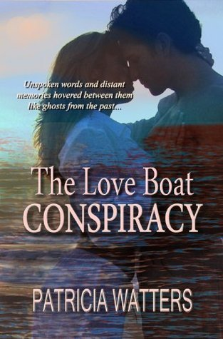 The Love Boat Conspiracy Patricia Watters