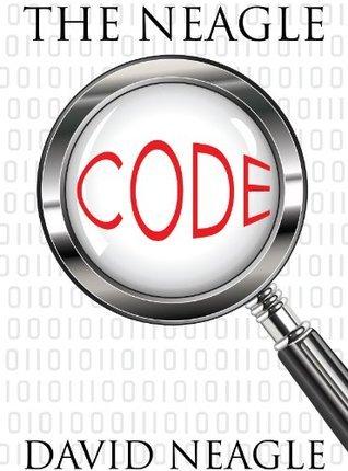 The Neagle Code David Neagle