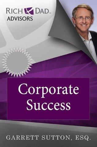 Corporate Success Garrett Sutton