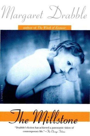 The Millstone (Harvest Book) Margaret Drabble