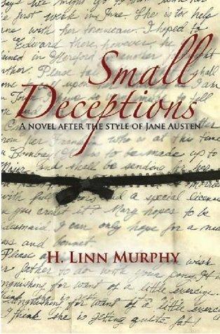 Small Deceptions  by  H. Linn Murphy