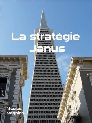 La Stratégie Janus  by  Nicolas Magnien