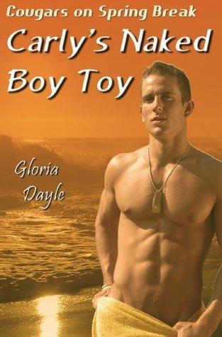 Carlys Naked Boy Toy  by  Gloria Dayle