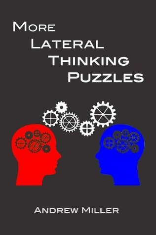 More Lateral Thinking Puzzles  by  Andrew Miller
