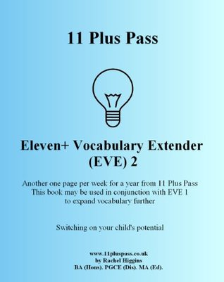 Eleven+ Vocabulary Extender (EVE) 2  by  Rachel Higgins