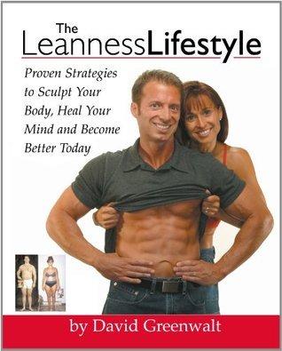 Leanness Lifestyle David Greenwalt