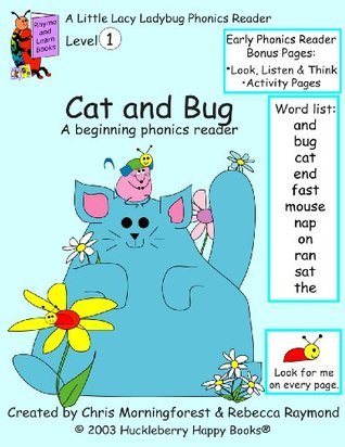 Cat and Bug - a level one phonics reader  by  Chris Morningforest