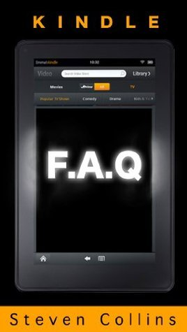 Kindle Fire F.A.Q Steven Collins