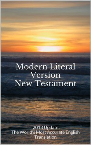 Modern Literal Version New Testament Anonymous