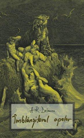Imblanzitorul apelor (Romanian Edition)  by  Flavius Ardelean