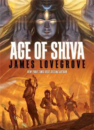 Age of Shiva  by  James Lovegrove