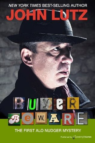 Buyer Beware (Alo Nudger Series) John Lutz