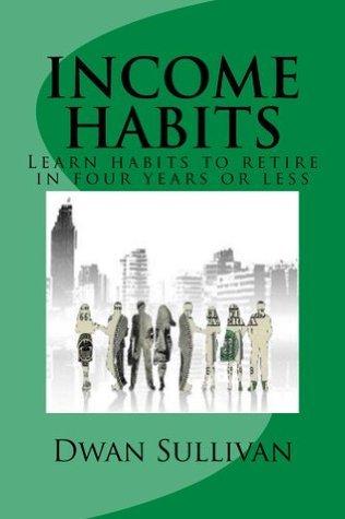 Income Habits Dwan Sullivan