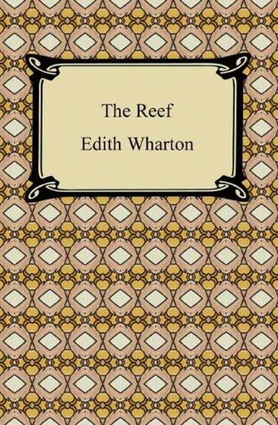The Reef [with Biographical Introduction] Edith Wharton