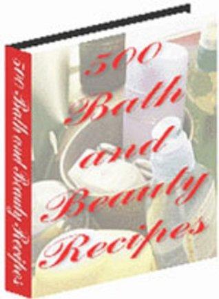 Best 500 Healthy Beauty Recipes in 10 minutes + Plus Bonus ebook99cent.com
