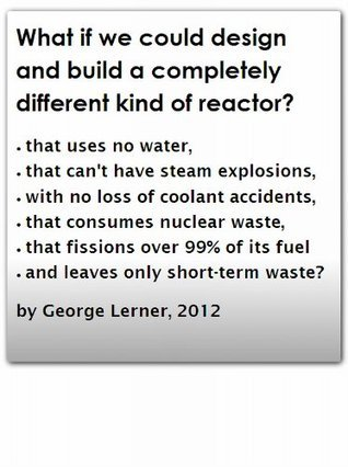 What Is A LFTR, and How Can A Reactor Be So Safe?  by  George  Lerner