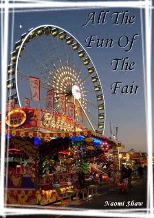 All The Fun Of The Fair Naomi Shaw