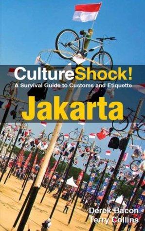 CultureShock! Jakarta  by  Derek Bacon