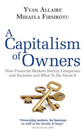 A Capitalism of Owners  by  Mihaela Firsirotu