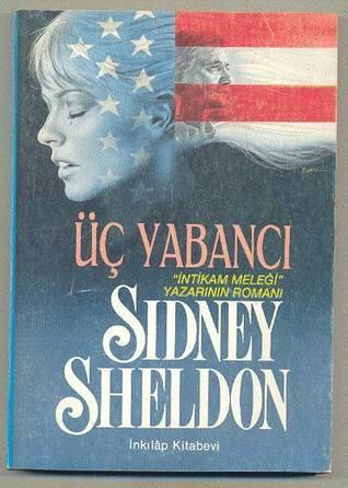Üç Yabancı  by  Sidney Sheldon
