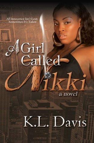 A Girl Called Nikki  by  K.L. Davis