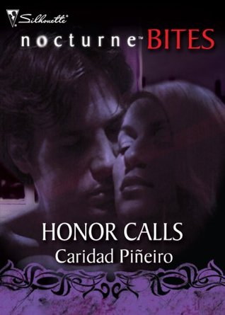 Honor Calls  by  Caridad Pi¤eiro