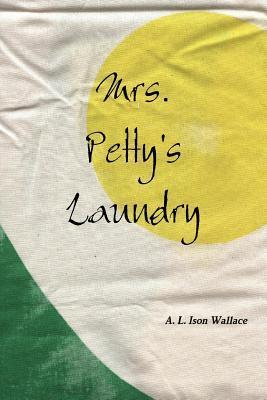 Mrs. Pettys Laundry A.L. Ison Wallace