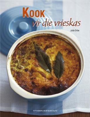 Kook Vir Die Vrieskas  by  Julia Orbe