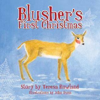 Blushers First Christmas  by  Teresa Rowland