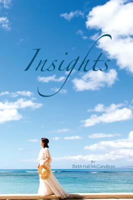 Insights  by  Beth Hall McCandless