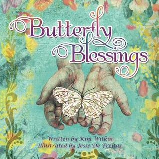 Butterfly Blessings Kim Witkin