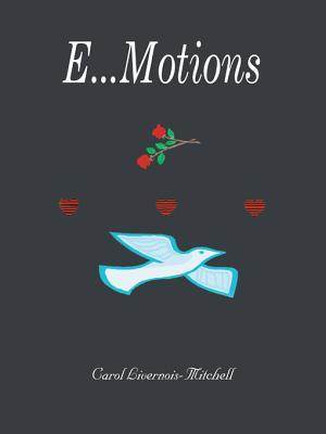 E...Motions  by  Carol Livernois-Mitchell