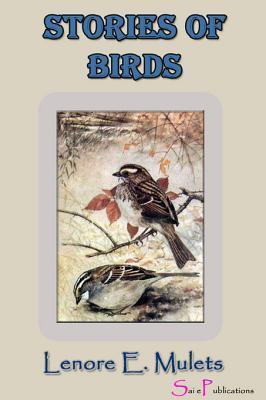 Storiesaofabirds Lenore E Mulets