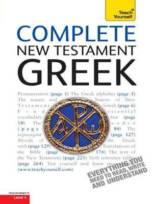 Complete New Testament Greek: Teach Yourself: Learn to Read, Write and Understand New Testament Greek with Teach Yourself Gavin Betts
