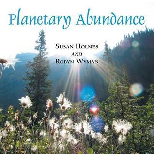 Planetary Abundance  by  Susan Holmes