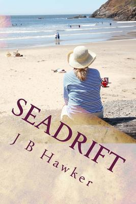 Seadrift (Bunny Elder #3)  by  J.B. Hawker