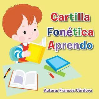 Cartilla Fonetica Aprendo  by  Frances Cordova
