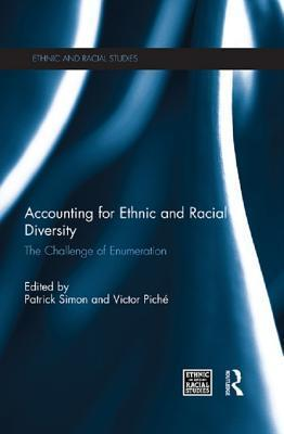 Accounting for Ethnic and Racial Diversity: The Challenge of Enumeration  by  Patrick Simon