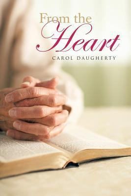 From the Heart  by  Carol Daugherty