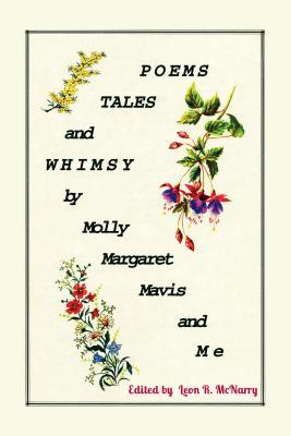Poems, Tales & Whimsy  by  Leon Robert McNarry