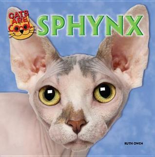 Sphynx  by  Ruth Owen