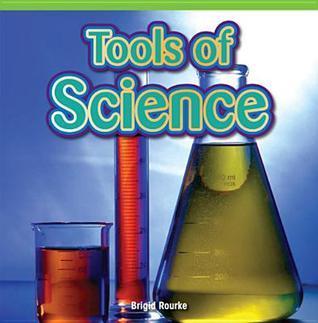 Tools of Science  by  Brigid Rourke