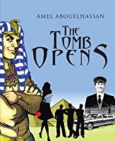 The Tomb Opens  by  Amel Abouelhassan