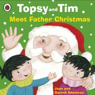Topsy and Tim: Meet Father Christmas  by  Jean Adamson